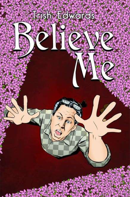 The cover of Maureen Humphrey's book Believe Me.
